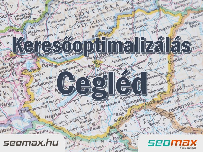 Keresőoptimalizálás Cegléd, seomax.hu - Seo szakértő