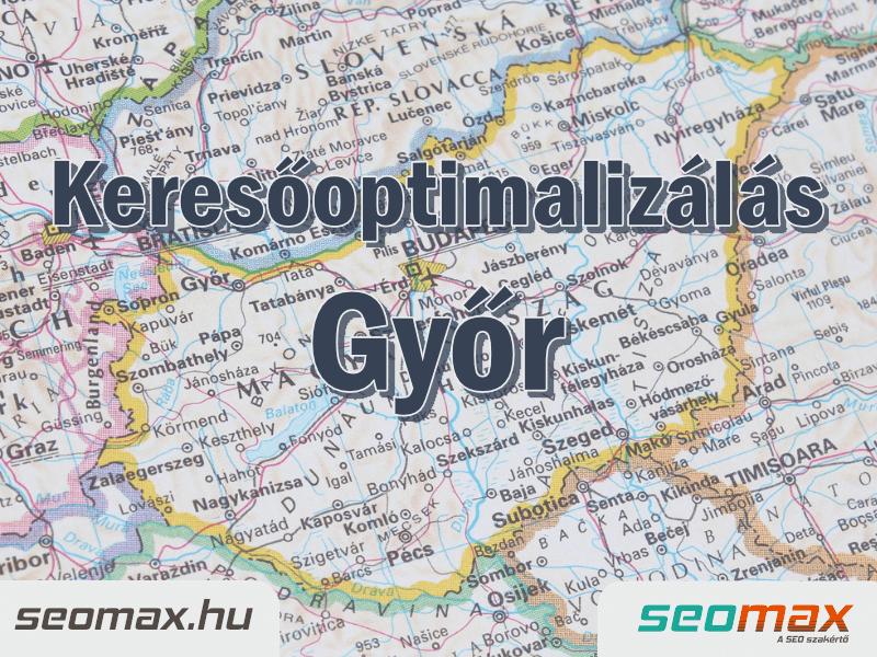 Keresőoptimalizálás Győr, seomax.hu - Seo szakértő